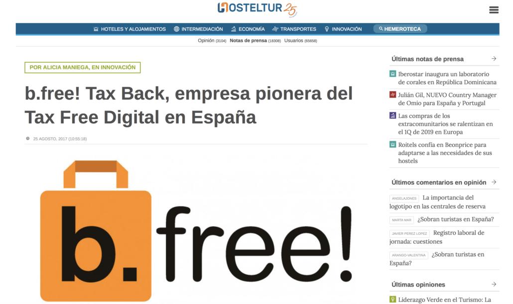 """<a href=""""https://www.hosteltur.com/comunidad/nota/019756_bfree-tax-back-empresa-pionera-del-tax-free-digital-en-espana.html"""" target=""""_blank"""" rel=""""noopener noreferrer""""><b>b.free! empresa pionera del Tax free Digital</b></a>"""