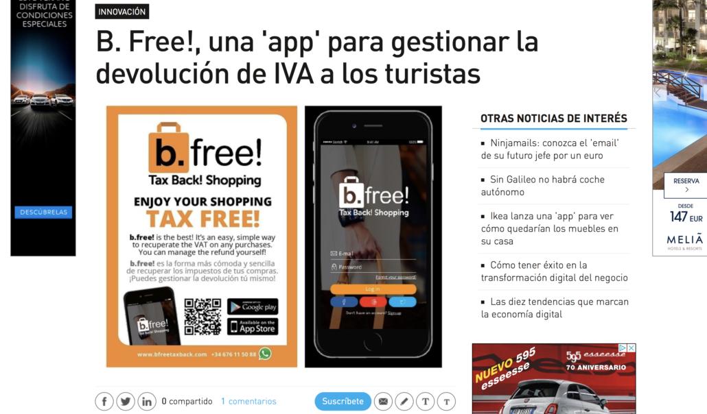 """<a href=""""http://www.expansion.com/economia-digital/innovacion/2017/09/19/59b6dd15ca4741d6248b46c2.html"""" target=""""_blank"""" rel=""""noopener noreferrer""""><b>b.free! La primera App para gestionar la devolución del IVA a los turistas.</b></a>"""